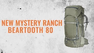 Check out the NEW Mystery Ranch Beartooth 80 Pack