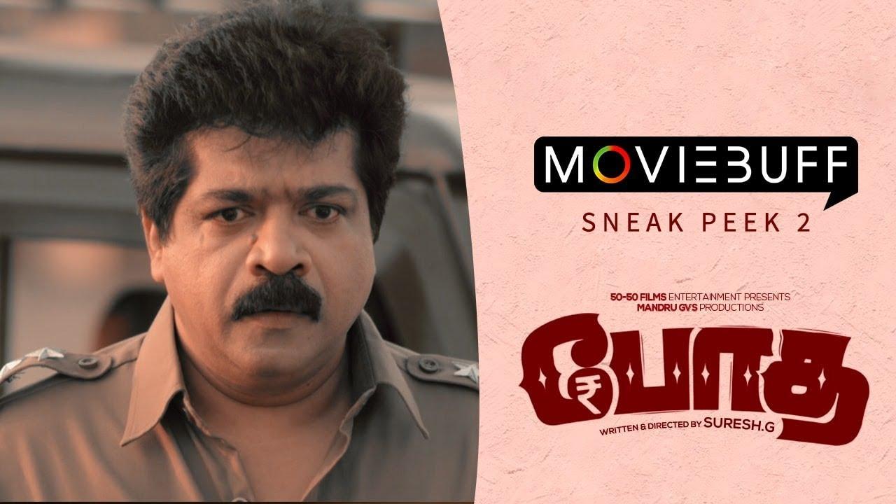 Bodha - Moviebuff Sneak Peek 02 |  Mippu, Uhayabanuin, Vicky, Vinoth | Suresh G | Siddharth Vipin