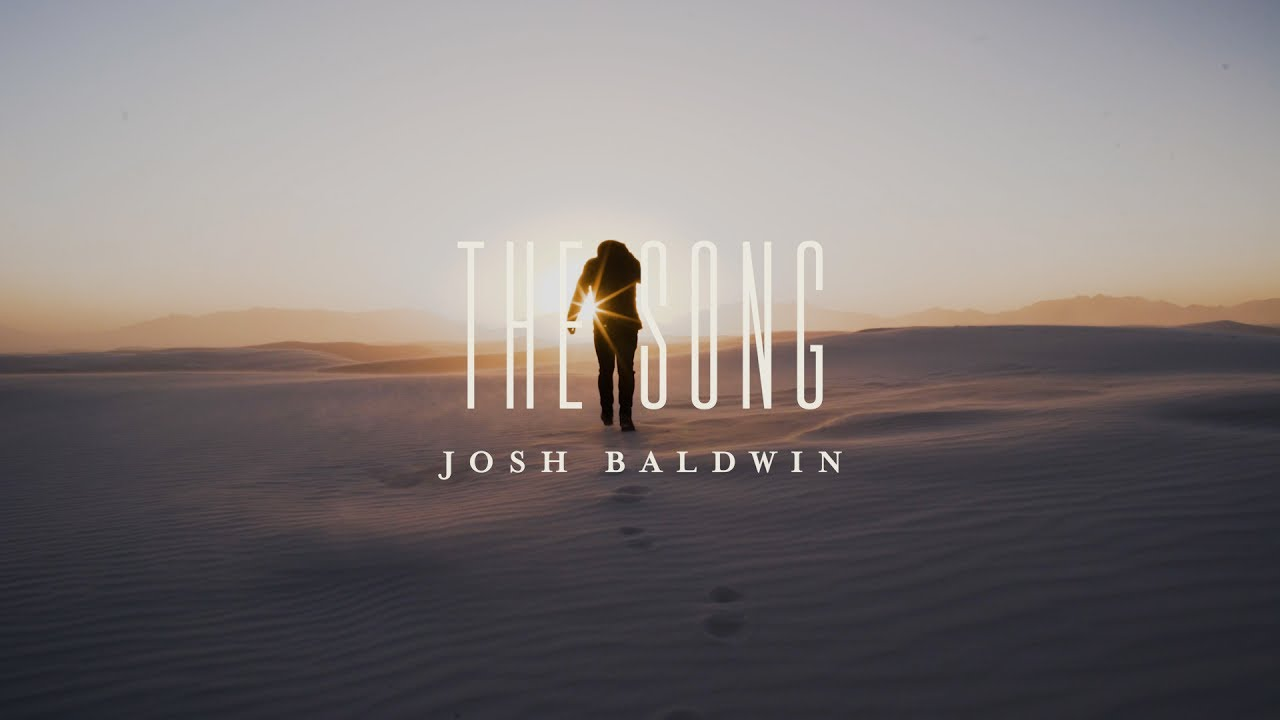About the Album: The Song - Josh Baldwin | The War is Over