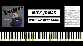 Download Lagu Nick Jonas - Until We Meet Again Piano Tutorial Cover MP3