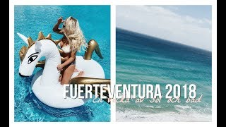 FUERTEVENTURA 2018 | vlogg + favoriter från CHIMI