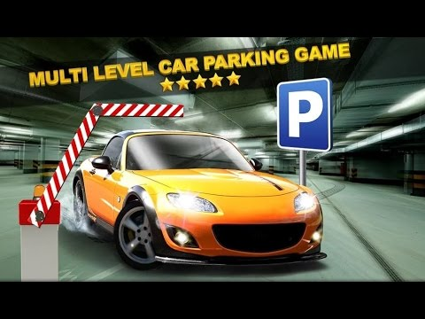 Multi Level Car Parking Games - Android Gameplay HD