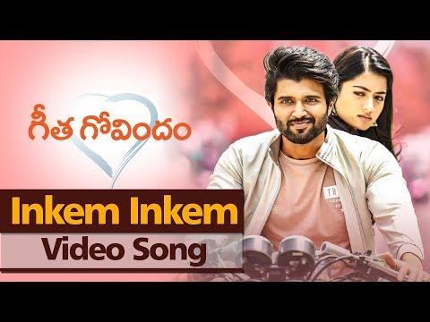 Inkem Inkem Video Song   Geetha Govindam   Vijay Deverakonda, Rashmika Mandanna, Parasuram