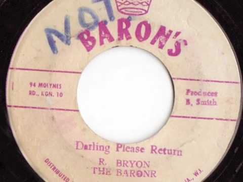 R. Bryan and the Barons 'Darling Please Return'