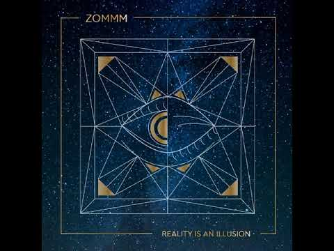 Zommm - Reality is an illusion(Full-Album) 2018