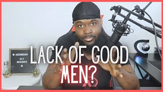 Modern Women Dating Struggles Due To Lack Of Good Men