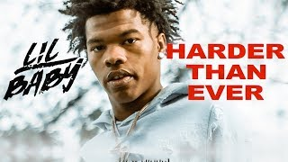 Lil Baby - I'm Straight (Harder Than Ever)