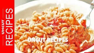☑️ Pasta with Thick Tomato Sauce Recipe | 2 Minute Meal | Uncut Recipes