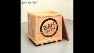 Bah Samba - So Tired of Waiting
