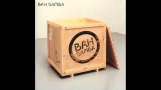 Bah Samba - So Tired of Waiting