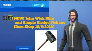 Nouveau! John Wick Skin And Simple Sledge Pickaxe! (Fortnite Item Shop 16/5/2019)
