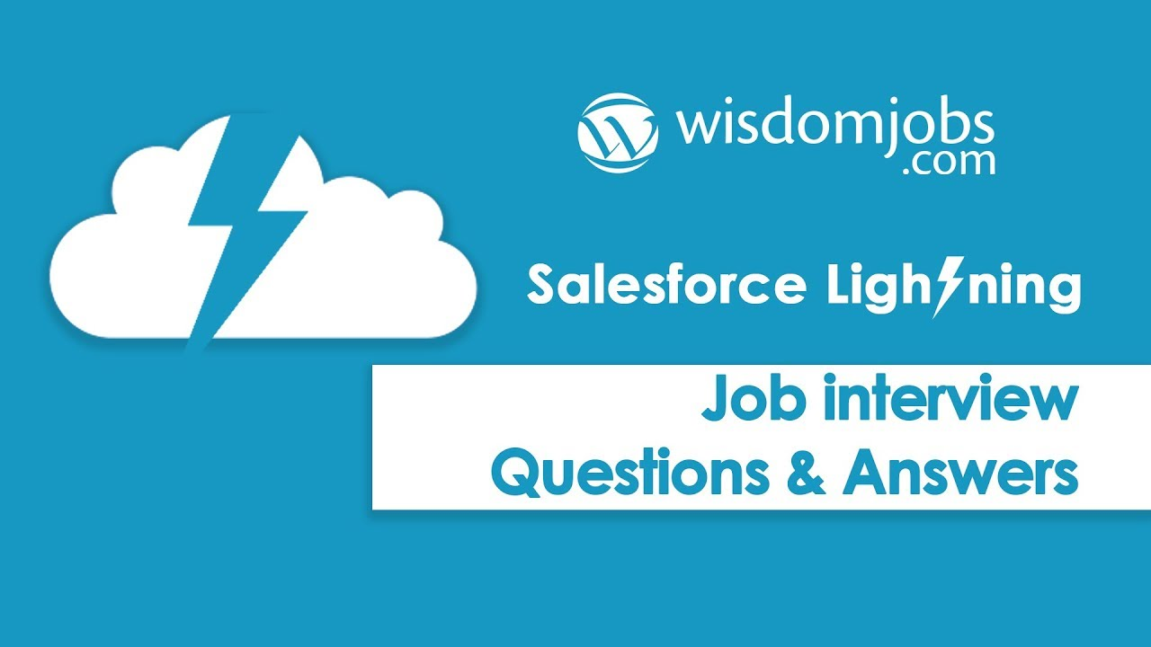 TOP 250+ Salesforce Lightning Interview Questions and