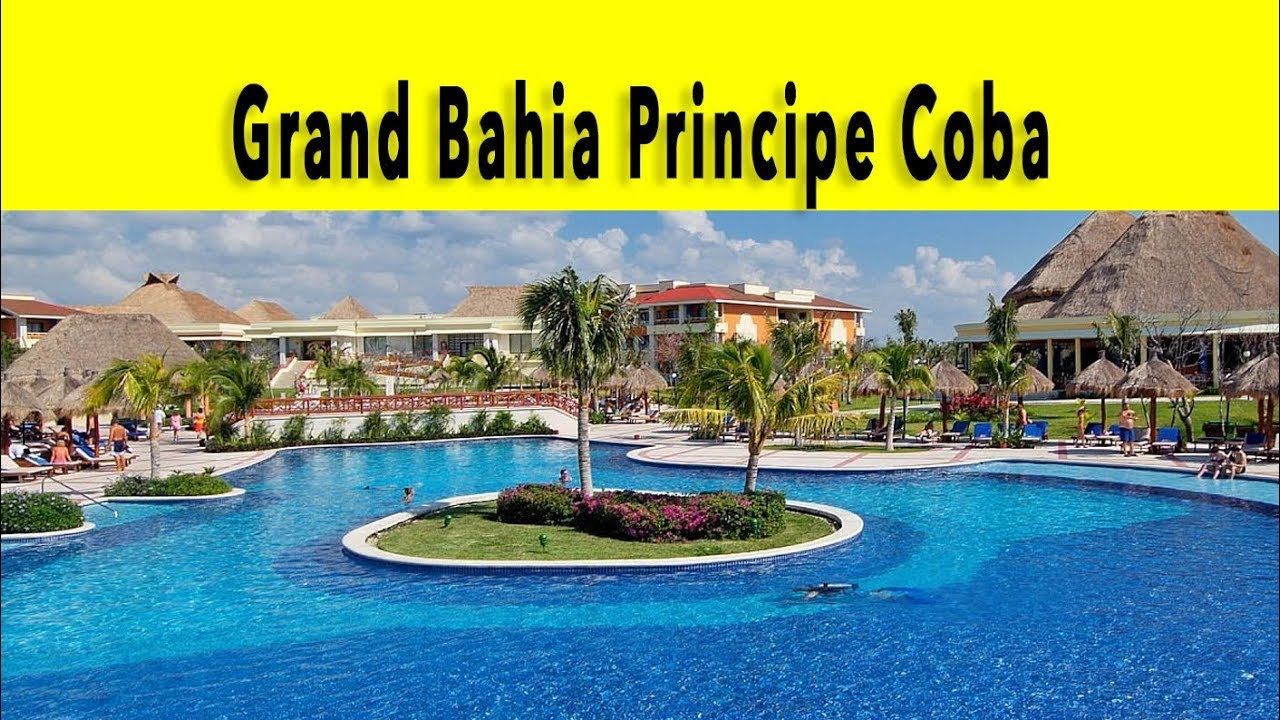 grand bahia principe coba riviera maya 2018 youtube rh youtube com