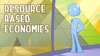 A World Without Money?! Resource Based Economies ~ Spirit Science 37 (Part 7)