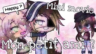 «Mon petit ami...»//Mini movie//[Gacha Life FR]