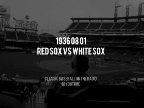 1936 08 01 Red Sox vs White Sox Vintage Baseball Radio OTR