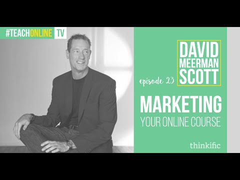 Tips for Marketing Your Online Course | Interview with David Meerman Scott