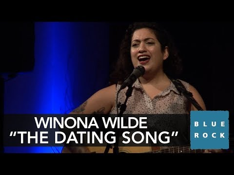 """Winona Wilde """"The Dating Song"""" 