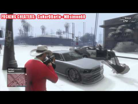 [GRAND THEFT AUTO 5 - FUCKING CHEATERS] - Report this shit at Rockstar Games!!!