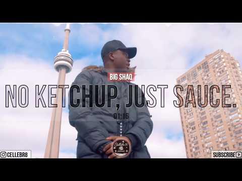 "Big Shaq - ""No Ketchup, Just Sauce."" (Prod by. Cellebr8)"