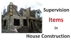 Important Supervision Items in House construction