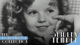 Shirley Temple: America's Little Darling | The Hollywood Collection
