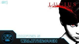 Lucius - Chapter 5 - Walkthrough