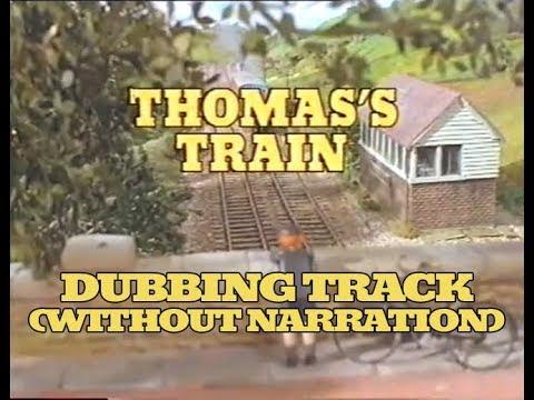 Thomas' Train (Dubbing Track) (Instrumental Without Narration)