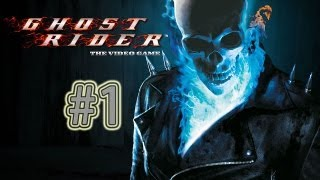 Let's Play: Ghost Rider (PS2) Part 1- WE RIDE!!!