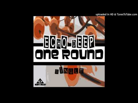 Echo Deep - One Round