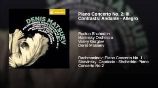 Piano Concerto No. 2: III. Contrasts: Andante - Allegro