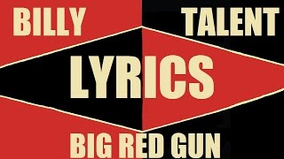 BILLY TALENT - Big Red Gun (Lyrics Video)