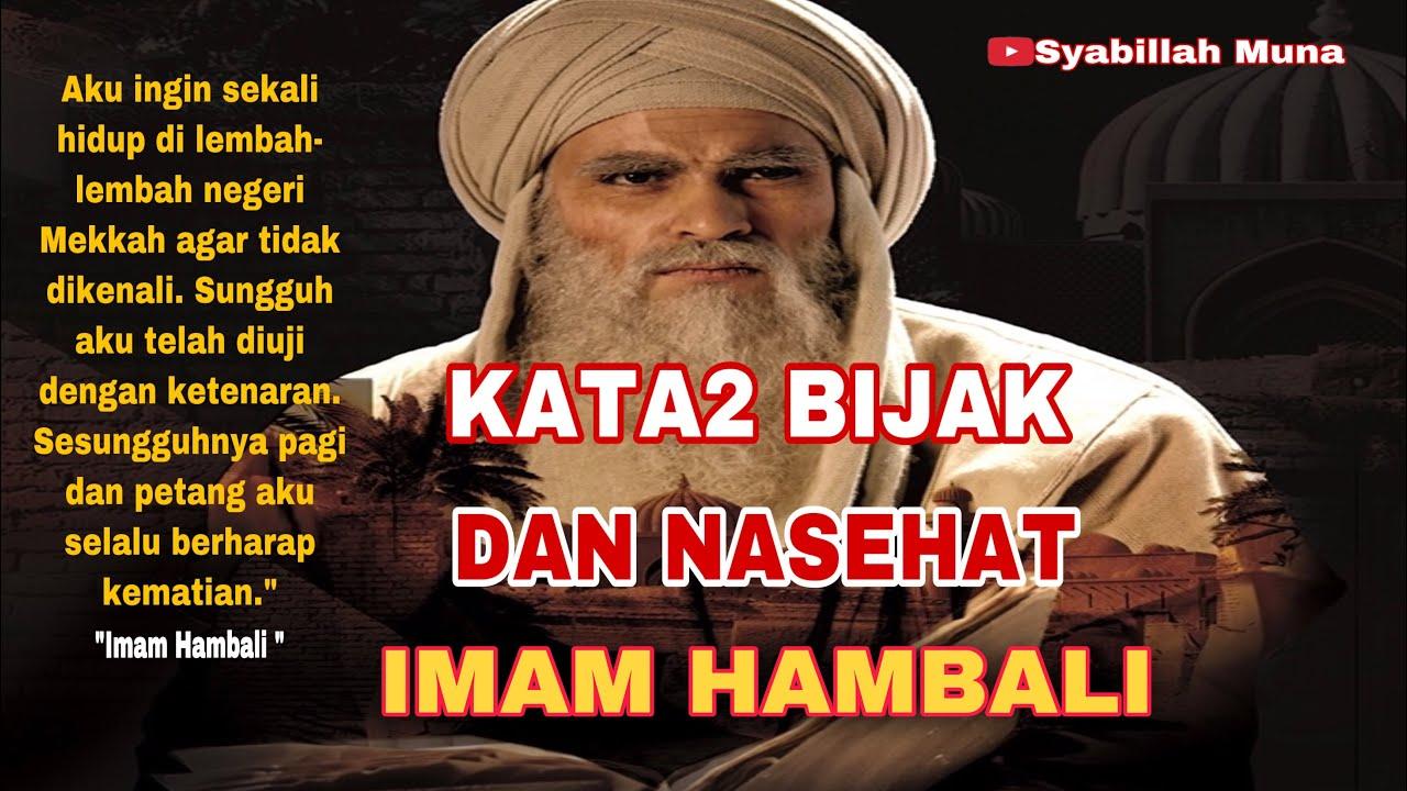 Kata2 Dan Nasehat Imam Hambali Imamahmadbinhanbal Youtube