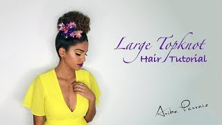 Large Hair Bun - Hair Tutorial | ARIBA PERVAIZ