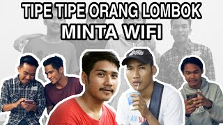 Tipe Tipe Orang Lombok Minta Wifi Ft. Ashari Romansyah
