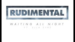Rudimental Waiting All night Feat  Ella Eyre