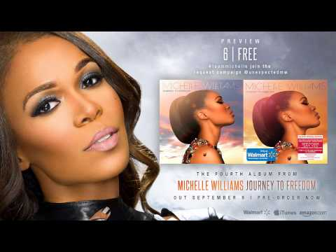 """Michelle Williams - """"Free"""" [Journey to Freedom: Album Preview]"""