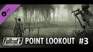 #36 Fallout 3 DLC Operation : Point Lookout - Rozpierducha w Willi
