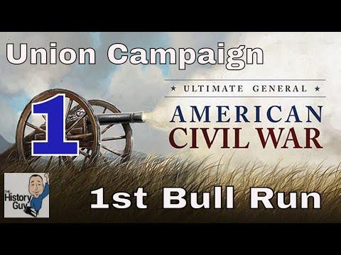 NO STONE WALL TODAY! - 1st Bull Run (Manassas) - Union Campaign - Ultimate General Civil War #1