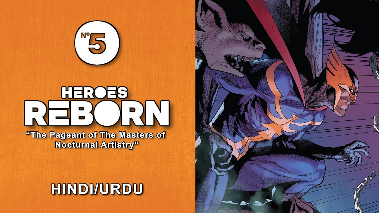 "Download Heroes Reborn ""The Pageant of Masters of Nocturnal Artistry""   Episode #5   Hindi/Urdu   Speedtiger"
