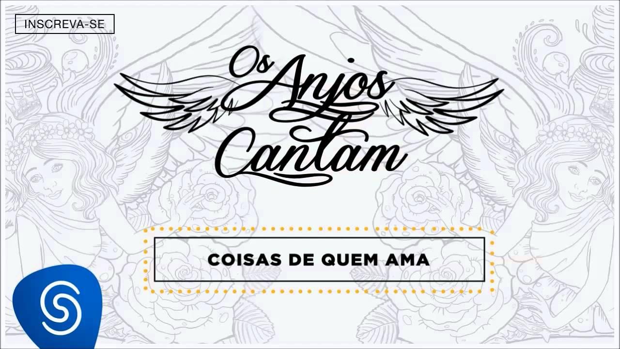 Jorge Mateus Coisas De Quem Ama Os Anjos Cantam áudio Oficial