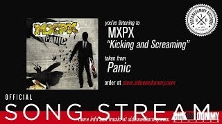 MxPx - Kicking and Screaming