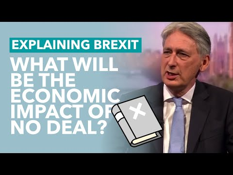 What No Deal Brexit Will Do To The Economy – Brexit Explained