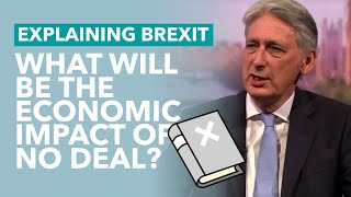 What No Deal Brexit Will Do To The Economy - Brexit Explained