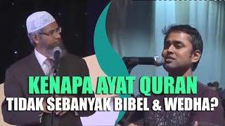 Kenapa Ayat Quran Tidak Sebanyak Bibel Atau Wedha? | Dr  Zakir Naik