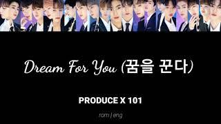 Hope u like it guys🤗 sources : https://lyrics.exchange/produce-x-101-dream-for-you-lyrics-english-translation/