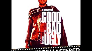 the good the bad and the ugly the desert ennio morricone high quality audio