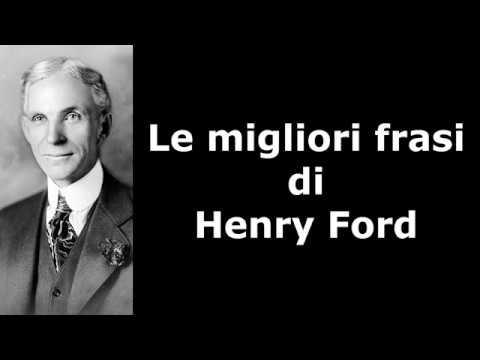 Frasi Celebri Di Henry Ford Youtube