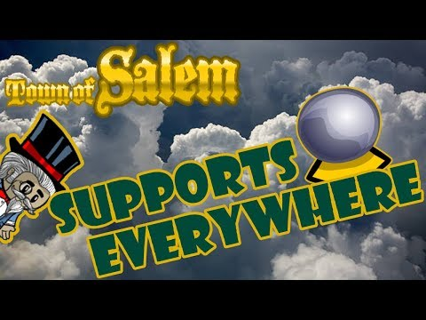 Town of Salem: Supports Everywhere