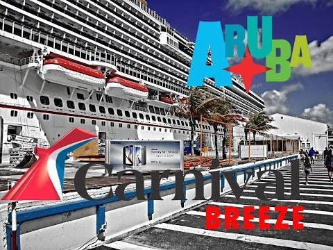 Carnival Breeze. Aruba Port to Call (3/3). 8 Days Southern Caribbean